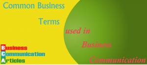 common_business_terms_used_in_business_communication