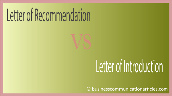 Difference Between Letter of Recommendation and Letter of Introduction