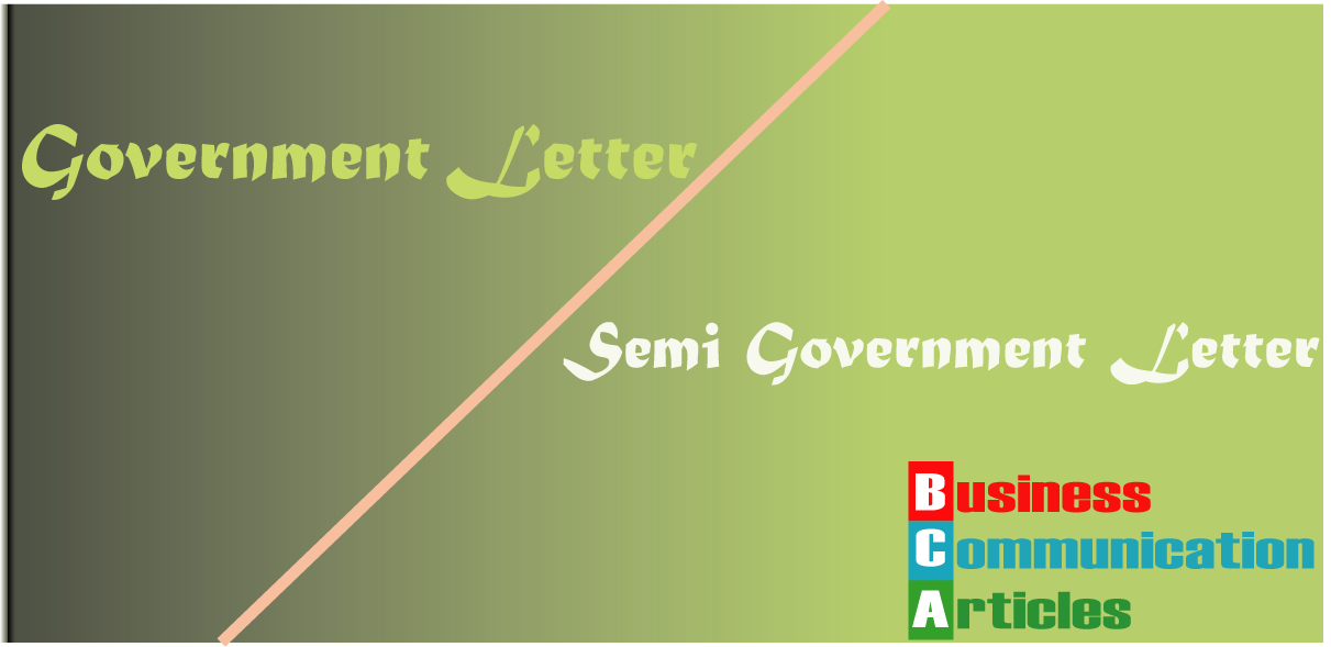 Difference of Government and Semi Government Letter