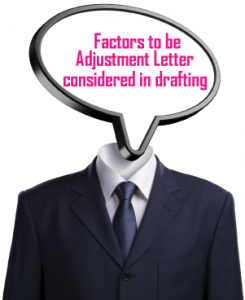 Factors to be considered in drafting Adjustment Letter