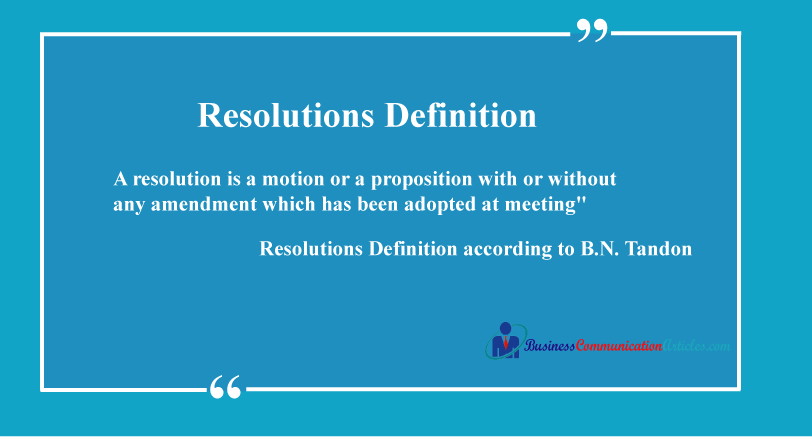 Resolutions Definition and Requisition of Resolutions